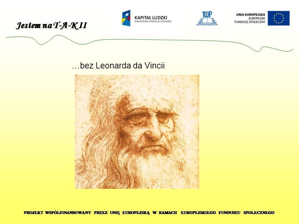 …bez Leonarda da Vincii
