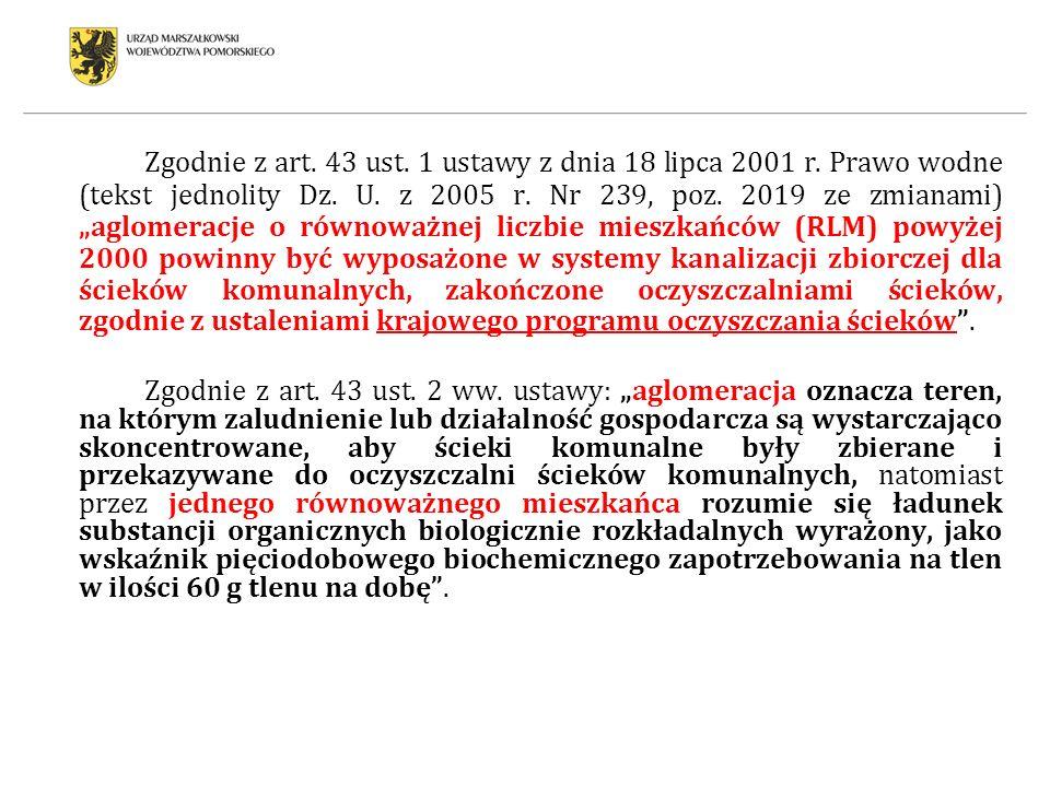 Zgodnie z art. 43 ust. 1 ustawy z dnia 18 lipca 2001 r