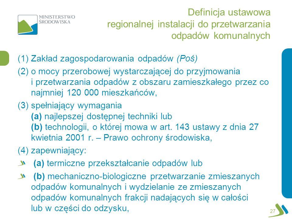 Definicja ustawowa regionalnej instalacji do przetwarzania odpadów komunalnych