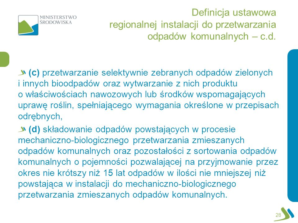 Definicja ustawowa regionalnej instalacji do przetwarzania odpadów komunalnych – c.d.