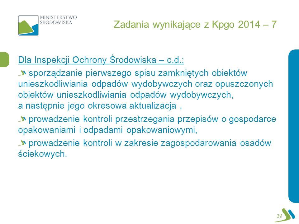 Zadania wynikające z Kpgo 2014 – 7
