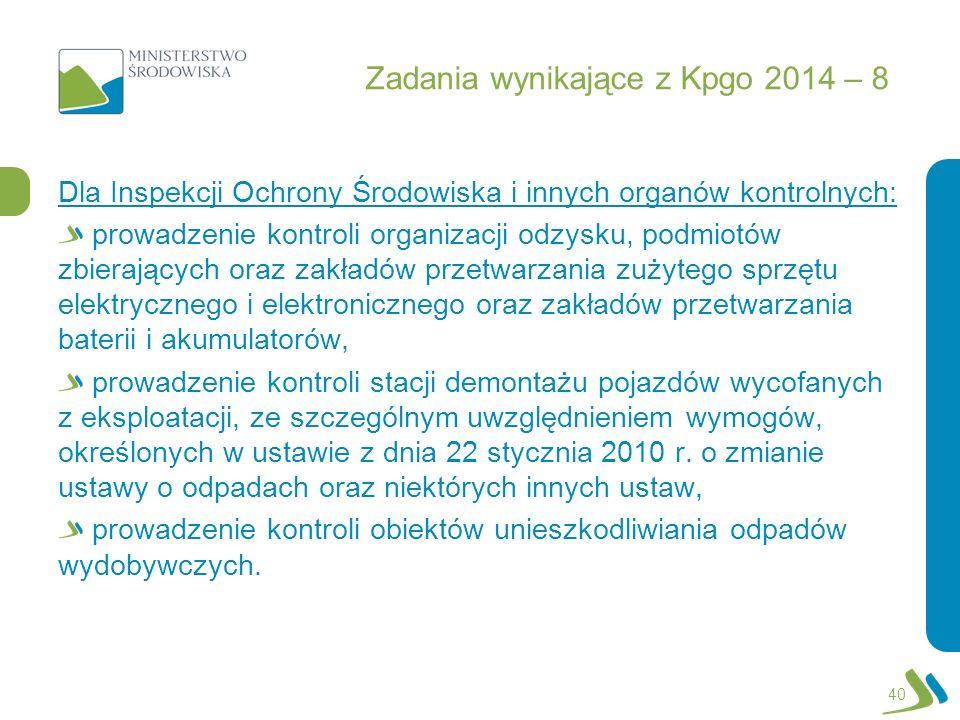 Zadania wynikające z Kpgo 2014 – 8