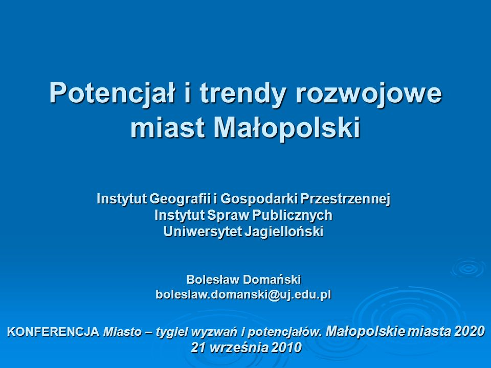 Potencjał i trendy rozwojowe miast Małopolski