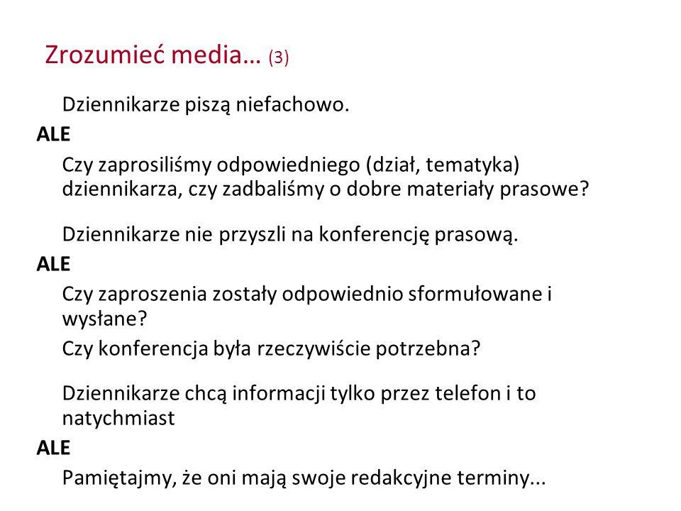 Zrozumieć media… (3) Dziennikarze piszą niefachowo. ALE