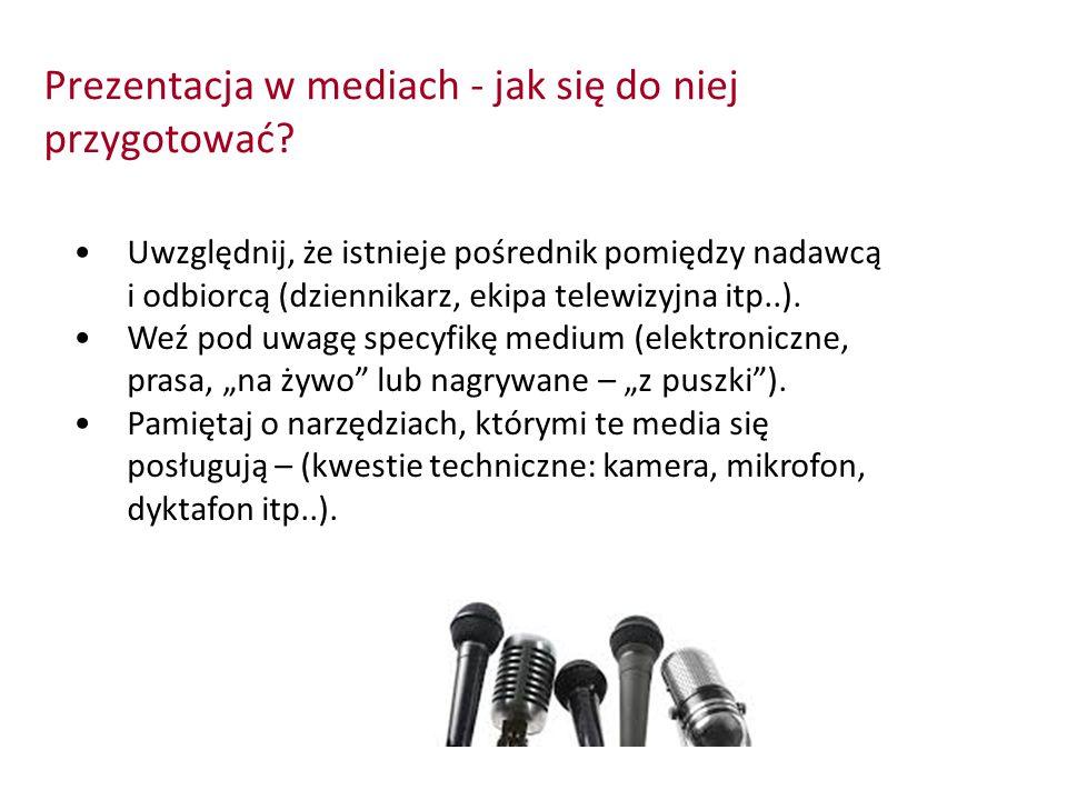 Prezentacja w mediach - jak się do niej przygotować