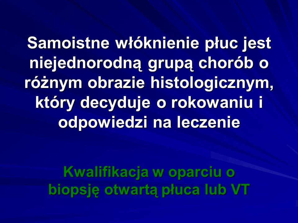 Kwalifikacja w oparciu o biopsję otwartą płuca lub VT