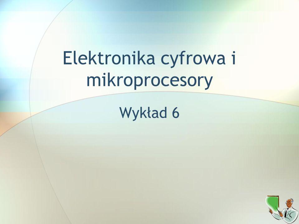 Elektronika cyfrowa i mikroprocesory