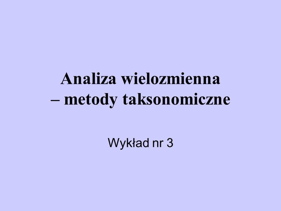 Analiza wielozmienna – metody taksonomiczne
