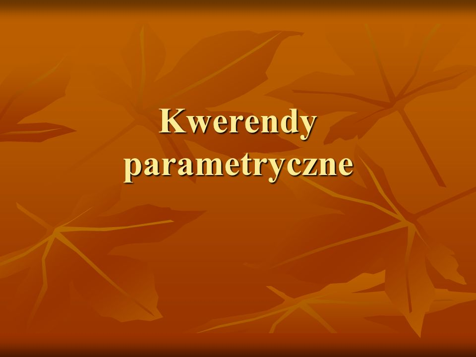 Kwerendy parametryczne