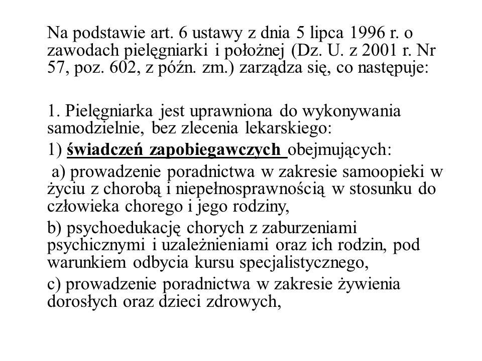 Na podstawie art. 6 ustawy z dnia 5 lipca 1996 r