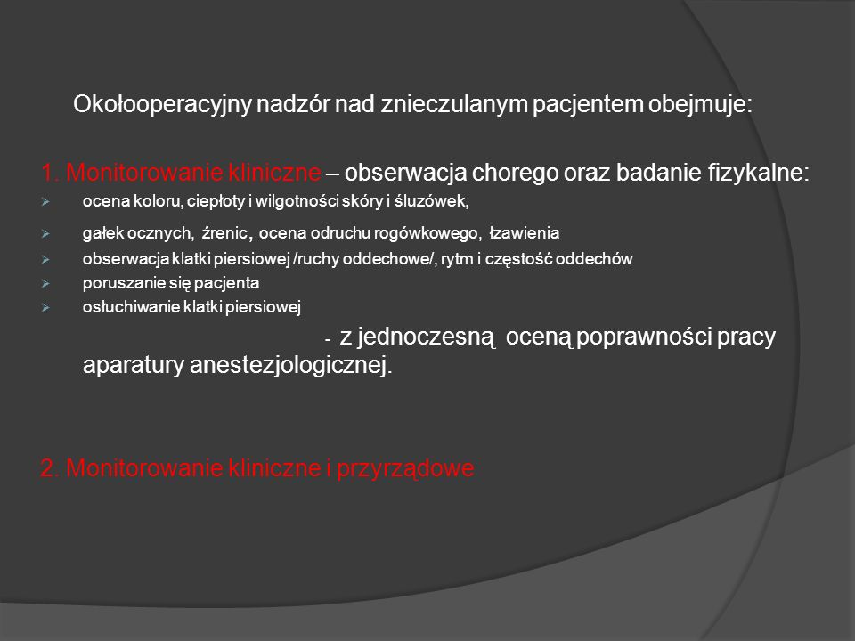 Okołooperacyjny nadzór nad znieczulanym pacjentem obejmuje: