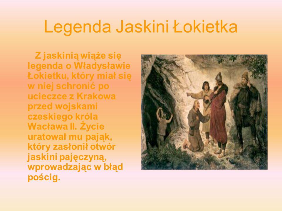 Legenda Jaskini Łokietka
