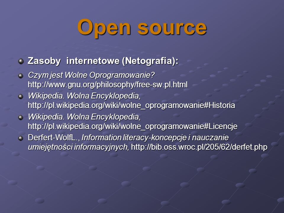 Open source Zasoby internetowe (Netografia):