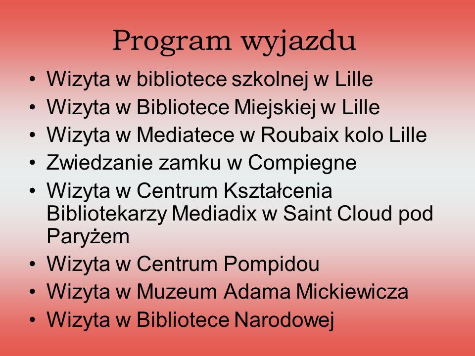 Program wyjazdu Wizyta w bibliotece szkolnej w Lille