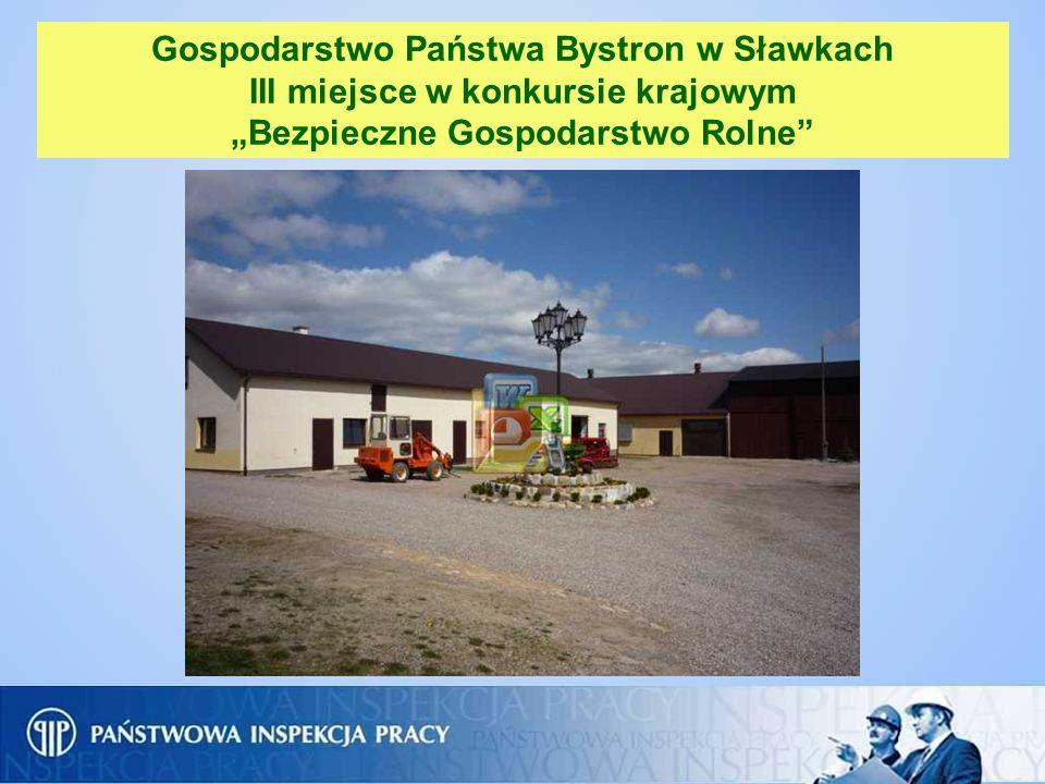 """Gospodarstwo Państwa Bystron w Sławkach III miejsce w konkursie krajowym """"Bezpieczne Gospodarstwo Rolne"""
