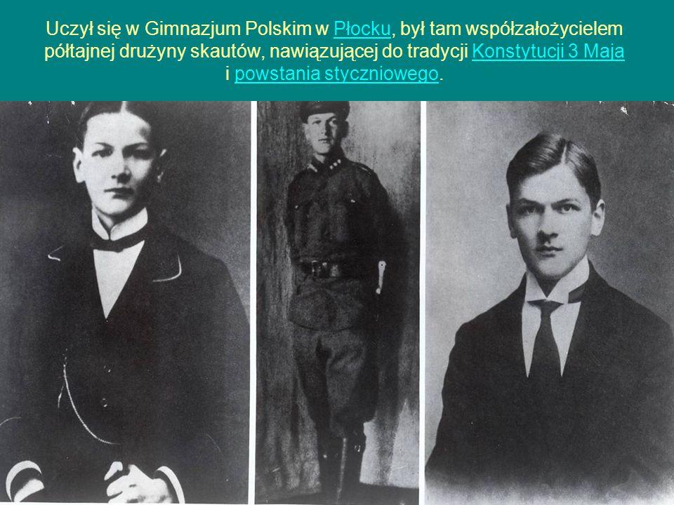 Uczył się w Gimnazjum Polskim w Płocku, był tam współzałożycielem półtajnej drużyny skautów, nawiązującej do tradycji Konstytucji 3 Maja i powstania styczniowego.