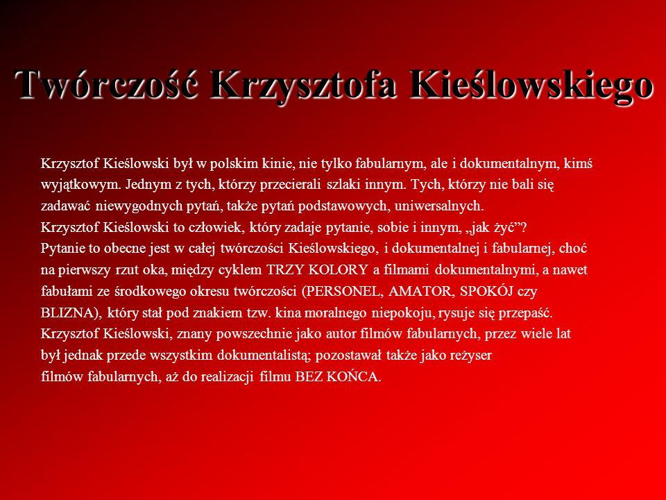 Twórczość Krzysztofa Kieślowskiego