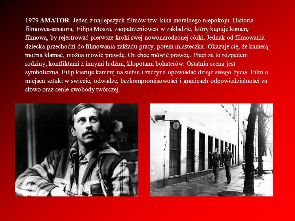 1979 AMATOR. Jeden z najlepszych filmów tzw. kina moralnego niepokoju