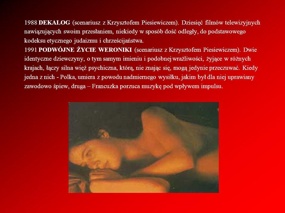 1988 DEKALOG (scenariusz z Krzysztofem Piesiewiczem)