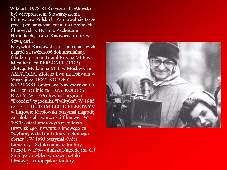 W latach 1978-81 Krzysztof Kieślowski był wiceprezesem Stowarzyszenia Filmowców Polskich.