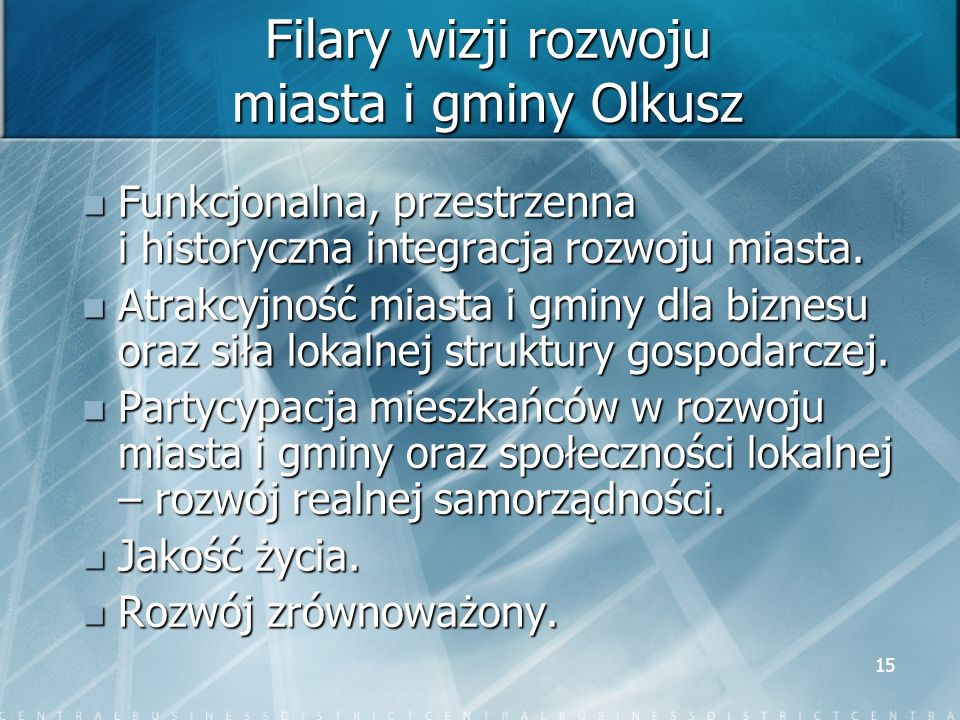 Filary wizji rozwoju miasta i gminy Olkusz