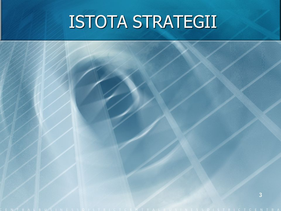 ISTOTA STRATEGII