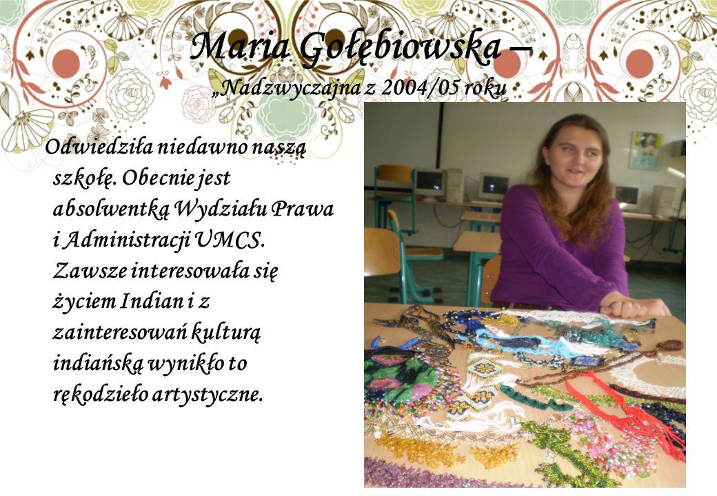 """Maria Gołębiowska – """"Nadzwyczajna z 2004/05 roku"""