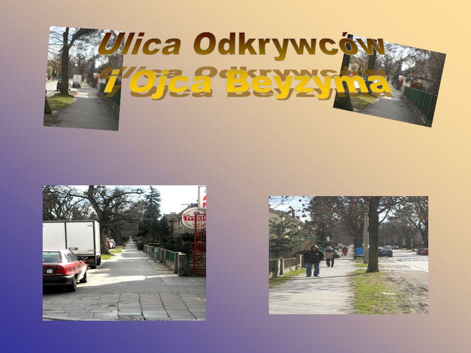 Ulica Odkrywców i Ojca Beyzyma