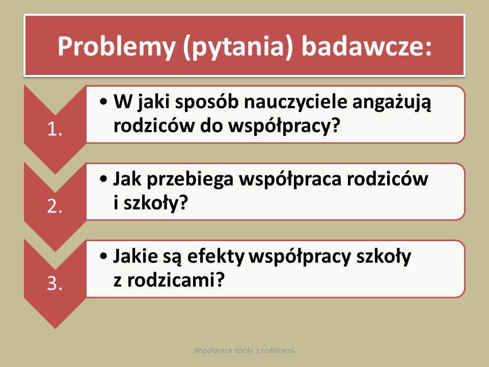 Problemy (pytania) badawcze: