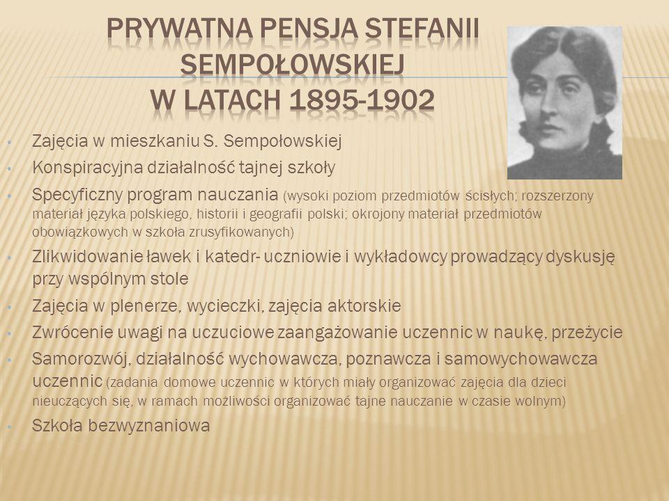 PRYWATNA PENSJA Stefanii Sempołowskiej w latach 1895-1902