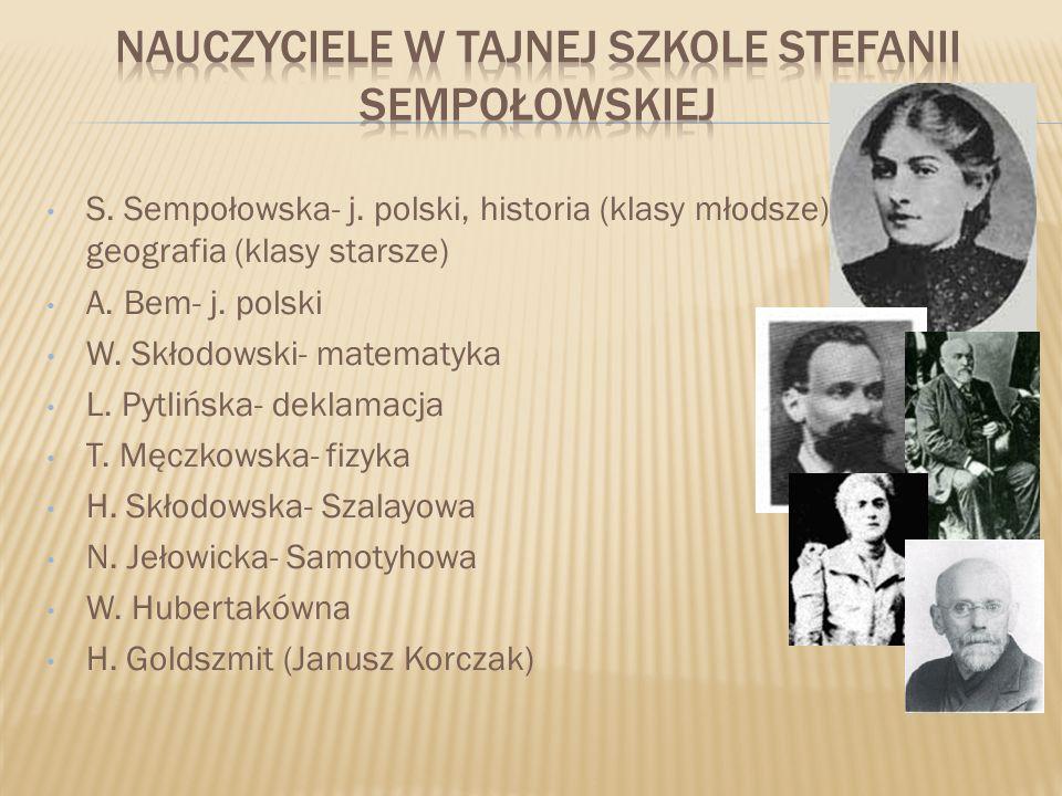 Nauczyciele w tajnej szkole stefanii Sempołowskiej