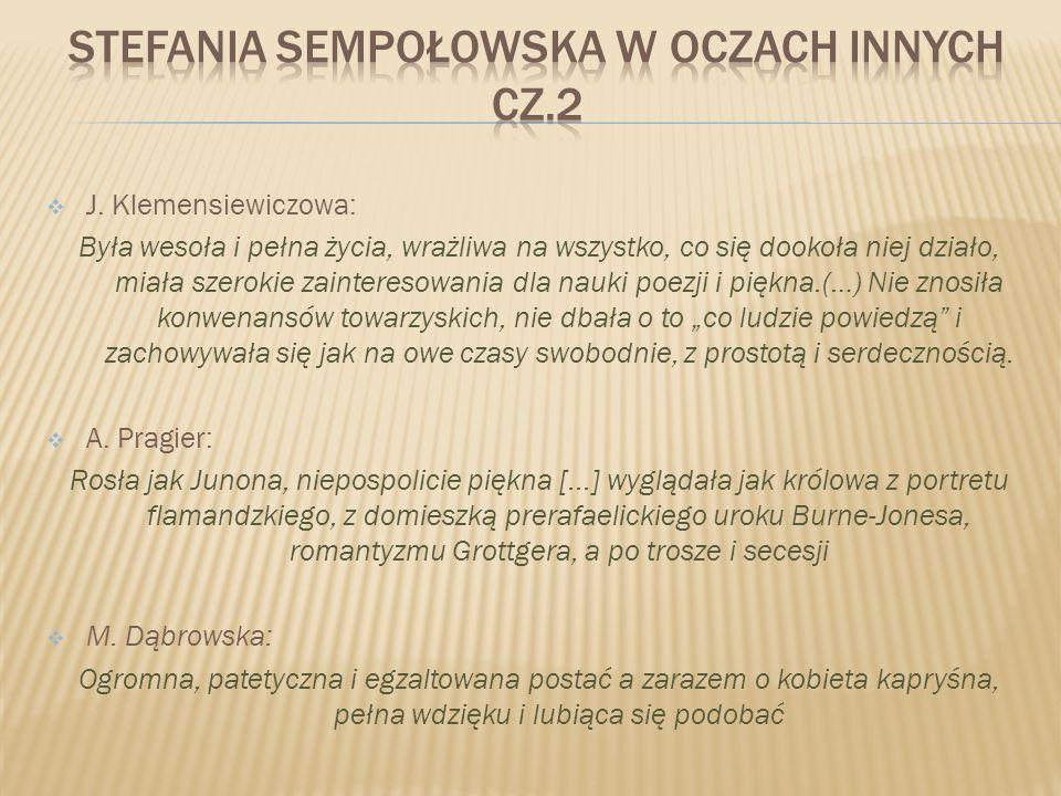 STEFANIA SEMPOŁOWSKA W OCZACH INNYCH cz.2
