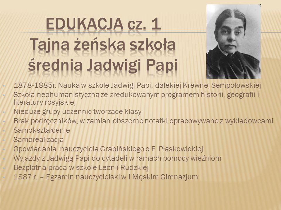 EDUKACJA cz. 1 Tajna żeńska szkoła średnia Jadwigi Papi