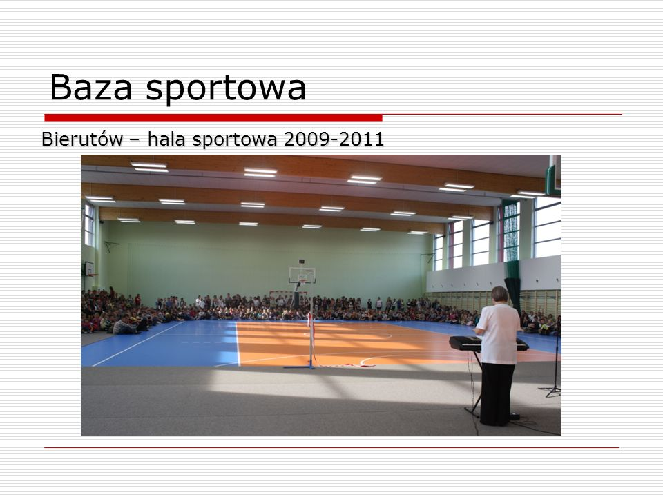 Baza sportowa Bierutów – hala sportowa 2009-2011 7