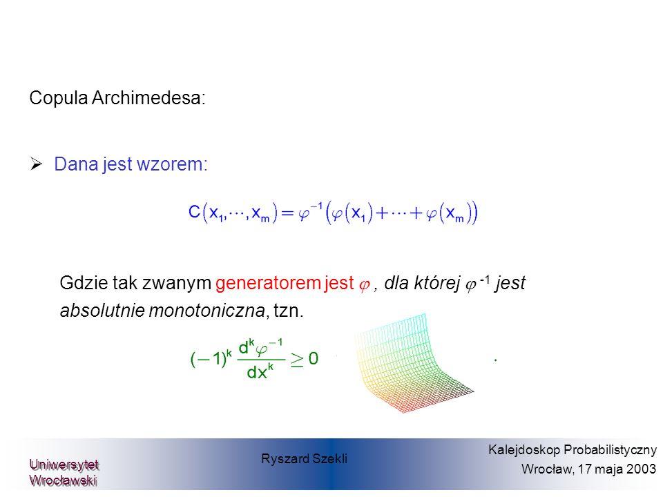 Copula Archimedesa: Dana jest wzorem: