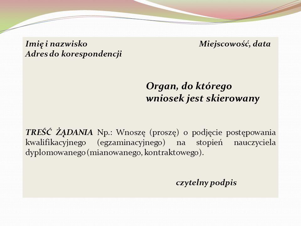 Organ, do którego wniosek jest skierowany