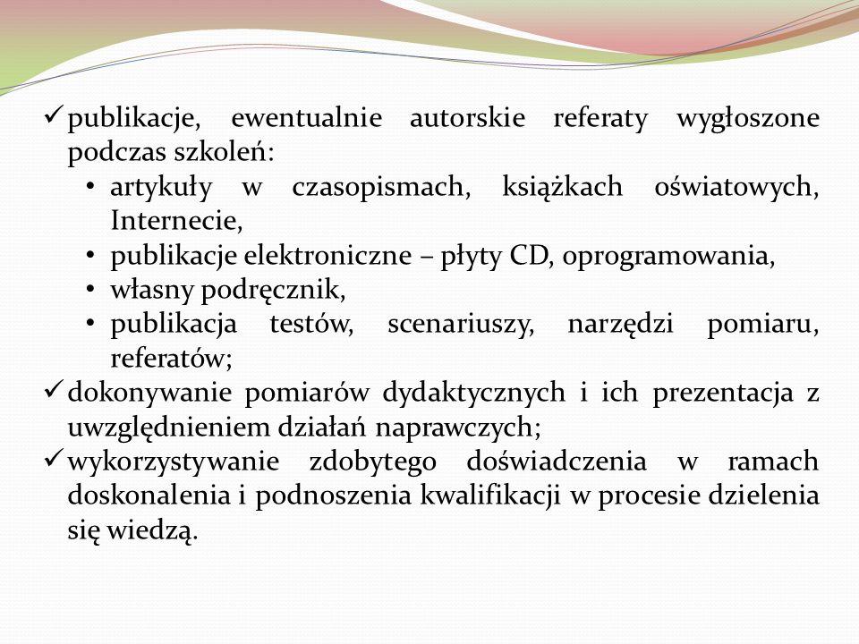 publikacje, ewentualnie autorskie referaty wygłoszone podczas szkoleń: