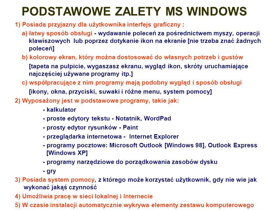 PODSTAWOWE ZALETY MS WINDOWS