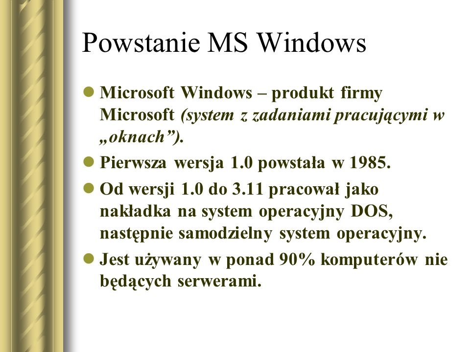 """Powstanie MS Windows Microsoft Windows – produkt firmy Microsoft (system z zadaniami pracującymi w """"oknach )."""