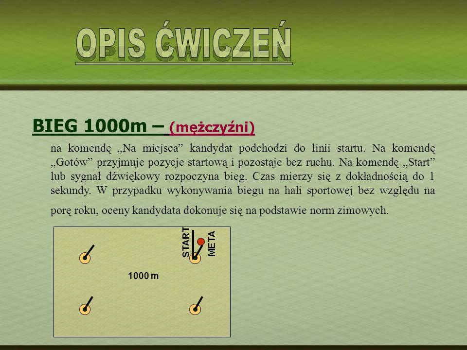 OPIS ĆWICZEŃ BIEG 1000m – (mężczyźni)