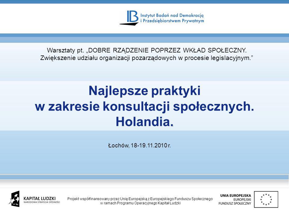 w zakresie konsultacji społecznych. Holandia.