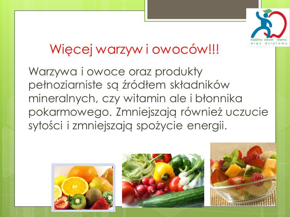 Więcej warzyw i owoców!!!