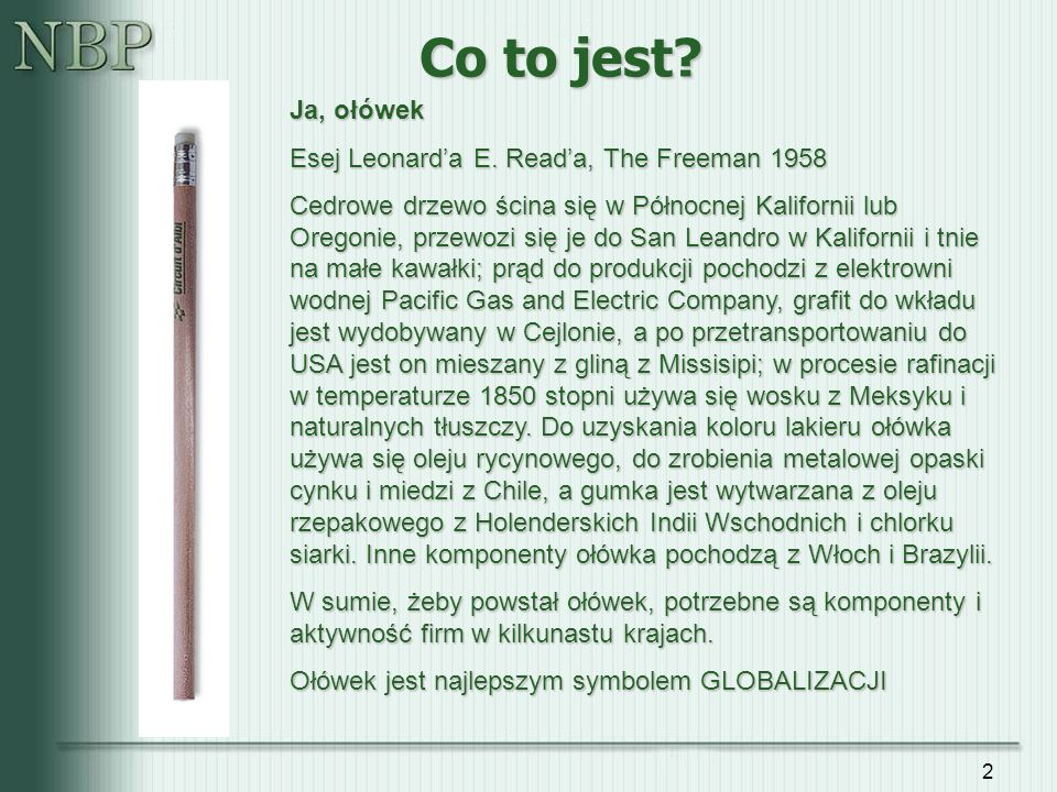 Co to jest Ja, ołówek Esej Leonard'a E. Read'a, The Freeman 1958