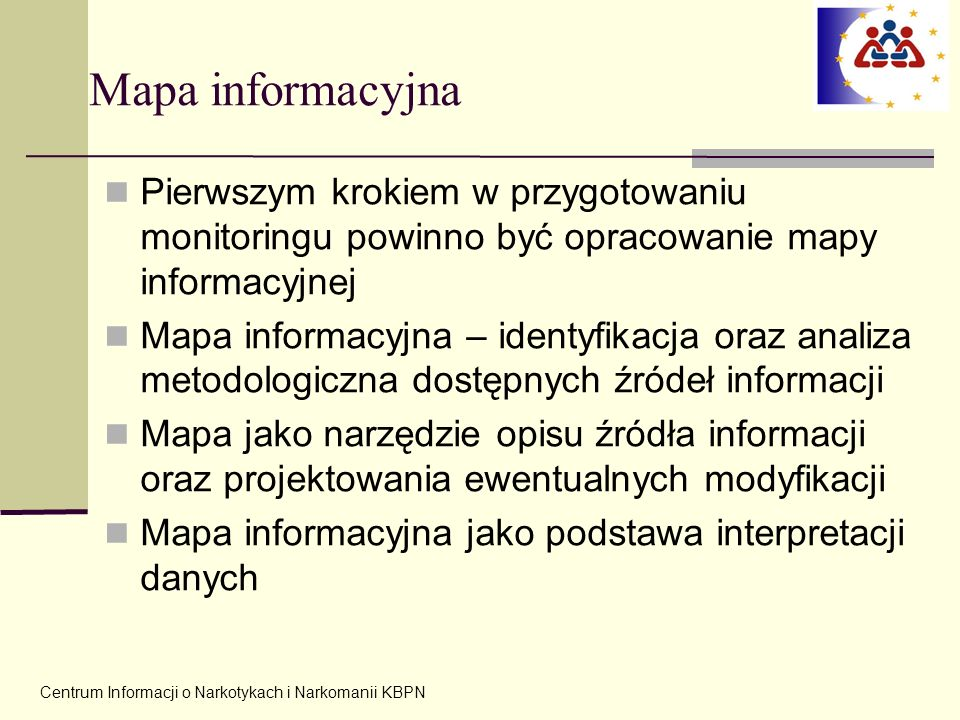 Mapa informacyjnaPierwszym krokiem w przygotowaniu monitoringu powinno być opracowanie mapy informacyjnej.