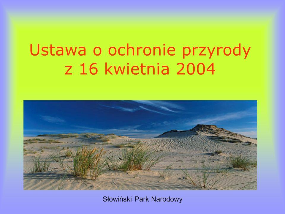 Ustawa o ochronie przyrody z 16 kwietnia 2004