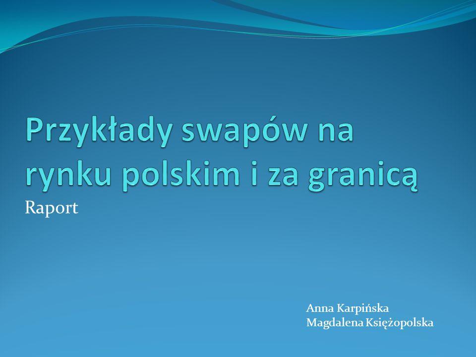 Przykłady swapów na rynku polskim i za granicą