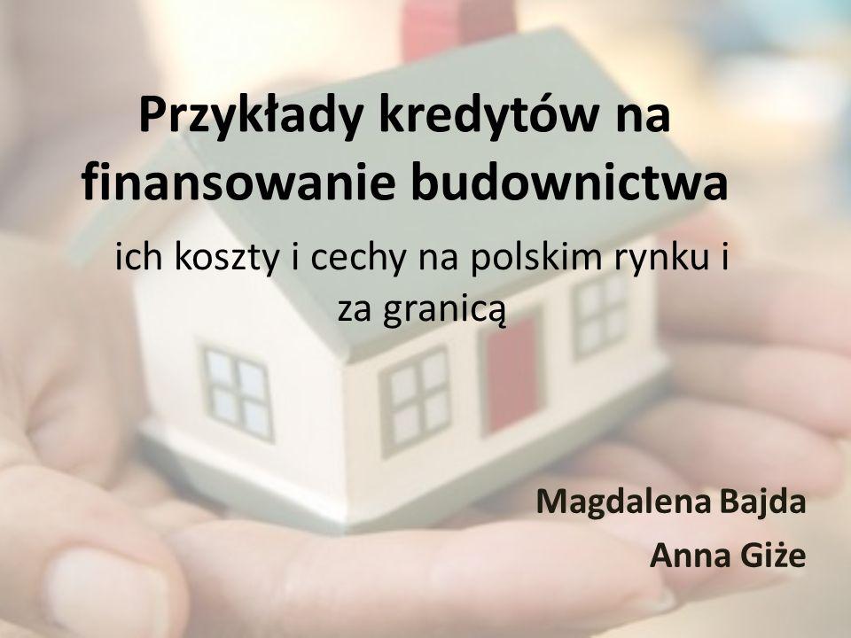 Przykłady kredytów na finansowanie budownictwa