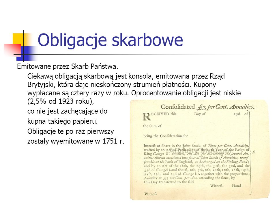 Obligacje skarbowe Emitowane przez Skarb Państwa.