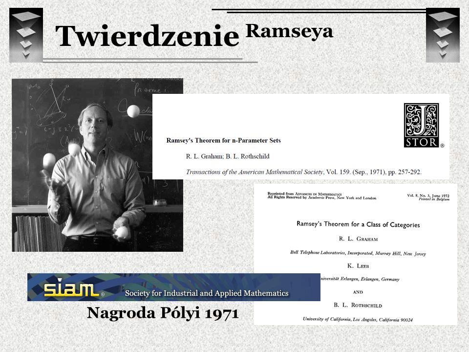 Twierdzenie Ramseya Nagroda Pólyi 1971