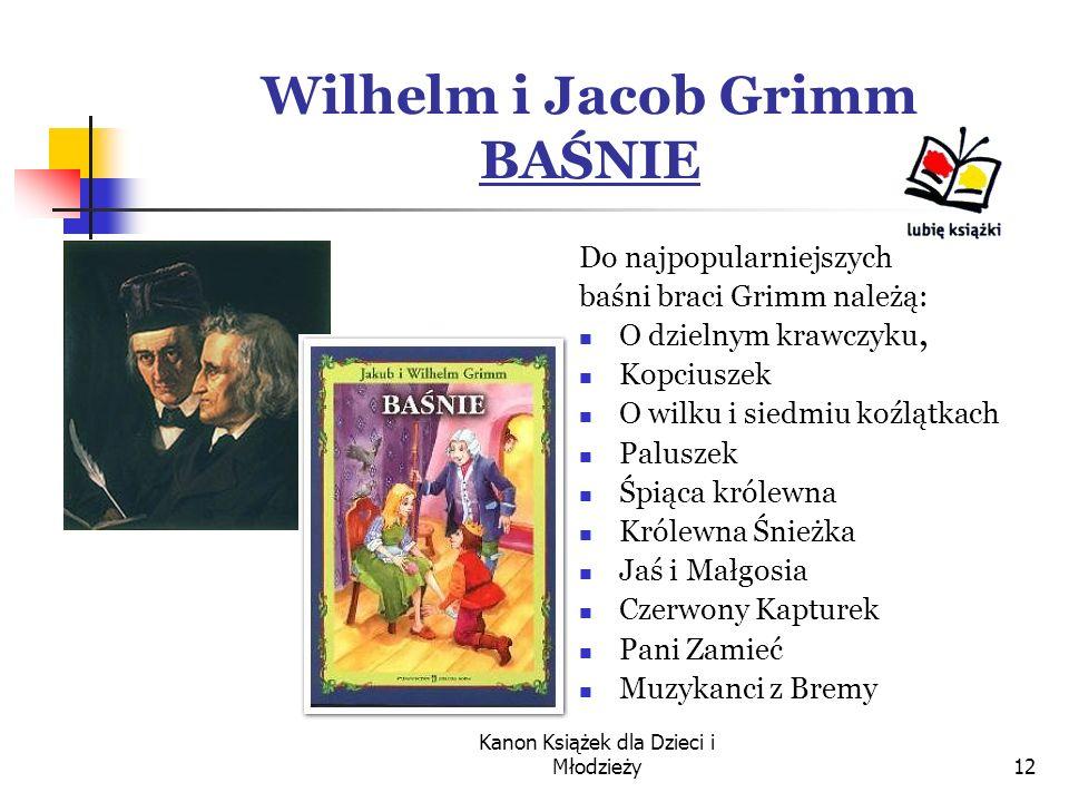 Wilhelm i Jacob Grimm BAŚNIE